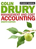 Management and Cost Accounting: Student Manual (Students Manual)