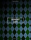 Demerit Log: Monitoring Guide Notebook Journal Logbook Note for Teachers, Project Supervisors, School Counsellors, Mentors, Administration Managers ... Retirement, 110 (Demerit Record Notes)