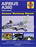 Airbus A380 Owners' Workshop Manual: 2005 onwards (all models)