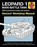Leopard 1 Main Battle Tank: The Leopard 1 family of AFVs 1956 to 2011 (Owners' Workshop Manual)