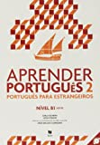 Aprender Português 2: Manual 2 com CD B1