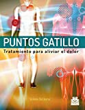 Puntos gatillo. Tratamiento para aliviar el dolor (Color) (Terapia Manual)