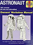 Astronaut Owners' Workshop Manual: All models from 1961
