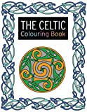 The Celtic Colouring Book: Large and Small Projects to Enjoy (Colouring Books)